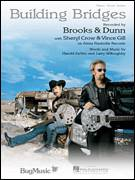 Cover icon of Building Bridges sheet music for voice, piano or guitar by Brooks & Dunn with Sheryl Crow & Vince Gill, Brooks & Dunn, Sheryl Crow, Vince Gill, Hank DeVito and Larry Willoughby, intermediate