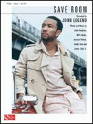 Cover icon of Save Room sheet music for voice, piano or guitar by John Legend, Buddy Buie, James Cobb Jr., Jessyca Wilson, John Stephens and Will Adams, intermediate skill level