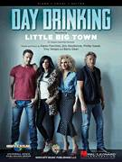 Cover icon of Day Drinking sheet music for voice, piano or guitar by Little Big Town, Barry Dean, Jimi Westbrook, Karen Fairchild, Phillip Sweet and Troy Verges, intermediate