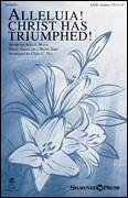 Cover icon of Alleluia! Christ Has Triumphed! sheet music for choir by Julie I. Myers, John Evans, Clare C. Toy and Hymntune, intermediate