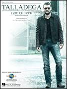 Cover icon of Talladega sheet music for voice, piano or guitar by Eric Church and Luke Robert Laird, intermediate