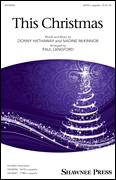Cover icon of This Christmas sheet music for choir (SATB: soprano, alto, tenor, bass) by Donny Hathaway, Paul Langford and Nadine McKinnor, intermediate