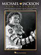 Cover icon of Will You Be There sheet music for ukulele by Michael Jackson, intermediate