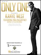 Cover icon of Only One sheet music for voice, piano or guitar by Kanye West feat. Paul McCartney, Kanye West and Paul McCartney, intermediate voice, piano or guitar