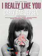 Cover icon of I Really Like You sheet music for voice, piano or guitar by Carly Rae Jepsen, Jacob Kasher, Max Martin and Peter Svensson, intermediate skill level