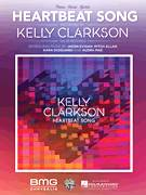 Cover icon of Heartbeat Song sheet music for voice, piano or guitar by Kelly Clarkson, Audra Mae, Jason Evigan, Kara DioGuardi and Mitch Allan, intermediate