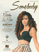 Cover icon of Somebody sheet music for voice, piano or guitar by Natalie La Rose feat. Jeremih, Alex Schwartz, Jeremih Felton, Joe Khajadourian, Krystin Watkins, Natalie La Rose, Tramar Dillard and William Lobban-Bean, intermediate