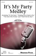 Cover icon of It's My Party Medley sheet music for choir (SSA: soprano, alto) by Greg Gilpin, Arthur Kent, Buddy Holly, Howard Greenfield, Jerry Allison, Lesley Gore, Neil Sedaka, Norman Petty, Sylvia Dee, Herb Wiener, John Gluck Jr. and Wally Gold, intermediate skill level