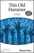 Cover icon of This Old Hammer sheet music for choir (TBB: tenor, bass) by Neil Ginsberg, intermediate
