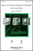 Cover icon of King Of Glory, Christ Is Born! sheet music for choir (SAB) by John Purifoy and Miscellaneous, Christmas carol score, intermediate choir (SAB)