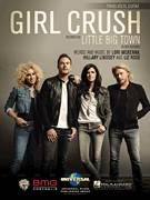 Cover icon of Girl Crush sheet music for voice, piano or guitar by Little Big Town, Hillary Lee Lindsey, Liz Rose and Lori McKenna, intermediate