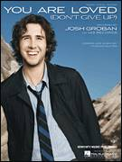 Cover icon of You Are Loved (Don't Give Up) sheet music for voice, piano or guitar by Josh Groban and Thomas Salter, intermediate skill level
