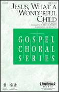Cover icon of Jesus, What A Wonderful Child sheet music for choir (SAB: soprano, alto, bass) by Rollo Dilworth, intermediate