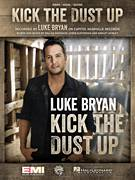 Cover icon of Kick The Dust Up sheet music for voice, piano or guitar by Luke Bryan, Ashley Gorley, Chris Destefano and Dallas Davidson, intermediate