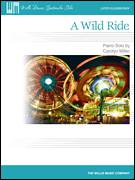Cover icon of A Wild Ride sheet music for piano solo (elementary) by Carolyn Miller, beginner piano (elementary)