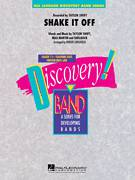 Cover icon of Shake It Off (COMPLETE) sheet music for concert band by Taylor Swift, Johan Schuster, Max Martin, Robert Longfield and Shellback, intermediate concert band