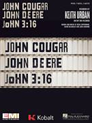 Cover icon of John Cougar, John Deere, John 3:16 sheet music for voice, piano or guitar by Keith Urban, Josh Osborne, Ross Copperman and Shane McAnally, intermediate skill level