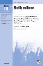 Cover icon of Shut Up And Dance sheet music for choir (SATB: soprano, alto, tenor, bass) by Ryan McMahon, Mac Huff, Walk The Moon, Ben Berger, Eli Maiman, Kevin Ray, Nicholas Petricca and Sean Waugaman, intermediate