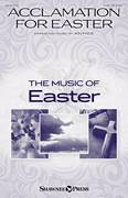 Cover icon of Acclamation For Easter sheet music for choir (SAB: soprano, alto, bass) by Jon Paige, intermediate