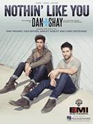 Cover icon of Nothin' Like You sheet music for voice, piano or guitar by Dan & Shay, Ashley Gorley, Chris Destefano, Dan Smyers and Shay Mooney, intermediate skill level