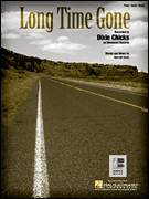 Cover icon of Long Time Gone sheet music for voice, piano or guitar by Dixie Chicks, intermediate