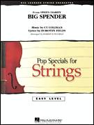 Cover icon of Cy Coleman: Big Spender (Sweet Charity) Choral Pops (COMPLETE) sheet music for orchestra by Robert Longfield, Cy Coleman, Dorothy Fields and Peggy Lee, intermediate orchestra