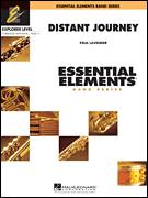 Cover icon of Distant Journey (COMPLETE) sheet music for concert band by Paul Lavender, intermediate