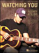 Cover icon of Watching You sheet music for voice, piano or guitar by Rodney Atkins, Brian Gene White and Steve Dean, intermediate skill level