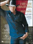 Cover icon of Ladies Love Country Boys sheet music for voice, piano or guitar by Trace Adkins and Jamey Johnson, intermediate