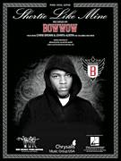 Cover icon of Shortie Like Mine sheet music for voice, piano or guitar by Bow Wow featuring Chris Brown & Johnta Austin, Bow Wow, Bryan Michael Cox, Jermaine Dupri, Johnta Austin and Shawntae Harris, intermediate skill level