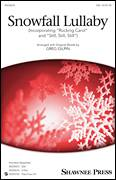 Cover icon of Snowfall Lullaby sheet music for choir (SSA: soprano, alto) by Greg Gilpin and Czech and Austrian Carols, intermediate skill level