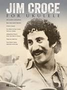 Cover icon of These Dreams sheet music for ukulele by Jim Croce, intermediate skill level