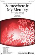 Cover icon of Somewhere In My Memory sheet music for choir (soprano voice, alto voice, choir) by John Williams, Mark Hayes and Leslie Bricusse