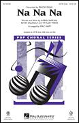 Cover icon of Na Na Na sheet music for choir (SATB: soprano, alto, tenor, bass) by Mac Huff, Pentatonix, Avriel Kaplan, Kevin Olusola and Taylor Parks, intermediate
