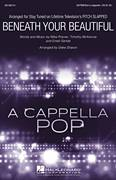 Cover icon of Beneath Your Beautiful sheet music for choir (SATB) by Emeli Sande, Deke Sharon, Labrinth Featuring Emeli Sande and Mike Posner, intermediate choir (SATB)
