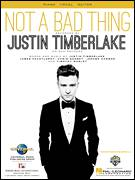 Cover icon of Not A Bad Thing sheet music for voice, piano or guitar by Justin Timberlake, Chris Godbey, James Fauntleroy, Leslie Harmon and Tim Mosley, intermediate