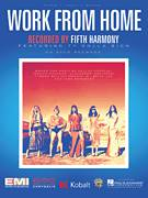Cover icon of Work From Home sheet music for voice, piano or guitar by Fifth Harmony feat. Ty Dolla $ign, Fifth Harmony, Alexander Izquierdo, Brian Lee, Claire Demorest, Dallas Koehlke, Joshua Coleman and Tyrone Griffin, intermediate