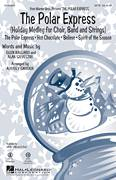 Cover icon of The Polar Express (Holiday Medley) sheet music for choir (SATB: soprano, alto, tenor, bass) by Glen Ballard, Audrey Snyder, Josh Groban, Paul Murtha and Alan Silvestri, intermediate skill level