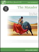 Cover icon of The Matador sheet music for piano solo (elementary) by Carolyn Miller, beginner piano (elementary)