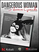 Cover icon of Dangerous Woman sheet music for voice, piano or guitar by Ariana Grande, Johan Carlsson, Max Martin and Ross Golan, intermediate