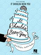 Cover icon of It Shoulda Been You sheet music for voice and piano by Barbara Anselmi & Brian Hargrove and Barbara Anselmi