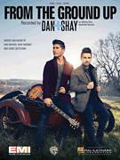 Cover icon of From The Ground Up sheet music for voice, piano or guitar by Dan & Shay, Chris Destefano, Dan Smyers and Shay Mooney, intermediate voice, piano or guitar