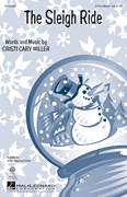 Cover icon of The Sleigh Ride sheet music for choir (2-Part) by Cristi Cary Miller, intermediate duet