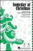 Cover icon of Someday At Christmas sheet music for choir (SATB: soprano, alto, tenor, bass) by Bryan Wells, Mac Huff, Stevie Wonder and Ronald N. Miller, intermediate