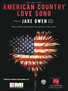 Cover icon of American Country Love Song sheet music for voice, piano or guitar by Jake Owen and Ashley Gorley, intermediate