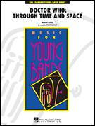Cover icon of Doctor Who: Through Time and Space (COMPLETE) sheet music for concert band by Robert Buckley, intermediate