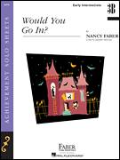 Cover icon of Would You Go In? sheet music for piano solo by Nancy Faber and Jennifer MacLean, intermediate/advanced skill level