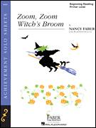 Cover icon of Zoom, Zoom, Witch's Broom sheet music for piano solo by Nancy Faber, intermediate/advanced piano