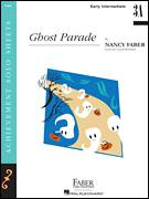 Cover icon of Ghost Parade sheet music for piano solo by Nancy Faber and Crystal Bowman, intermediate/advanced