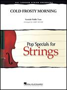 Cover icon of Cold Frosty Morning (COMPLETE) sheet music for orchestra by Larry Moore and Scottish Fiddle Tune, intermediate skill level